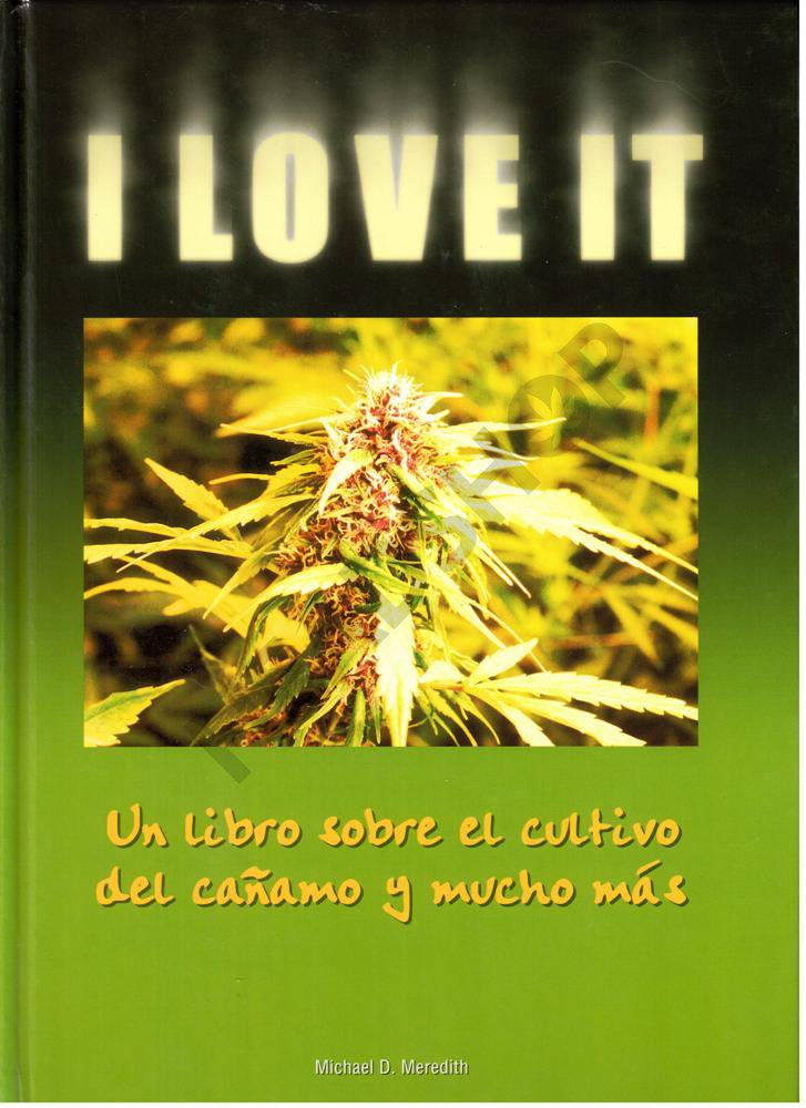 Libro sobre el cultivo de cannabis I Love It