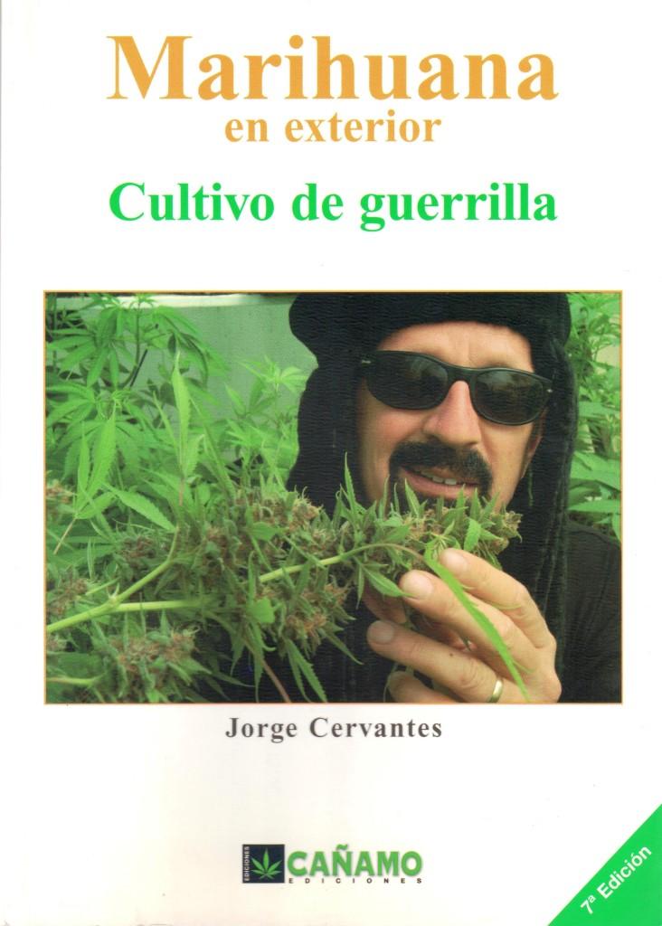 Jorge Cervantes en Cultivo de Guerrilla